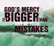 Gods-Mercy-is-Bigger-than-your-Mistakes